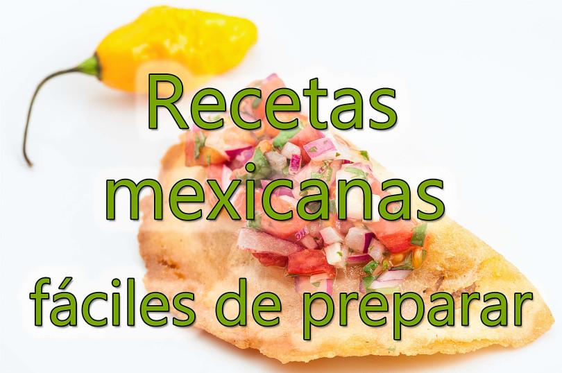 Recetas mexicanas fáciles de preparar